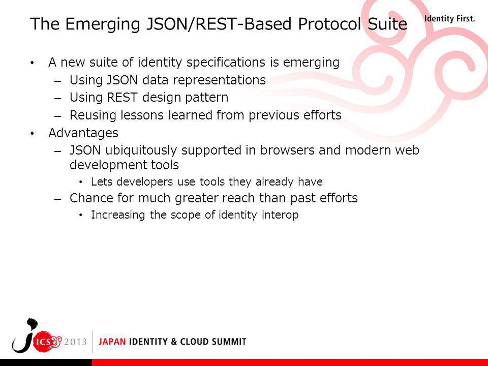 The Emerging JSON/REST-Based Protocol Suite