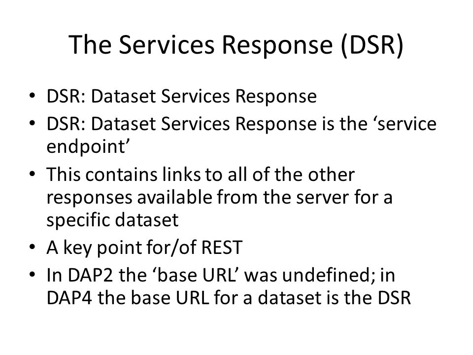 The Services Response (DSR)