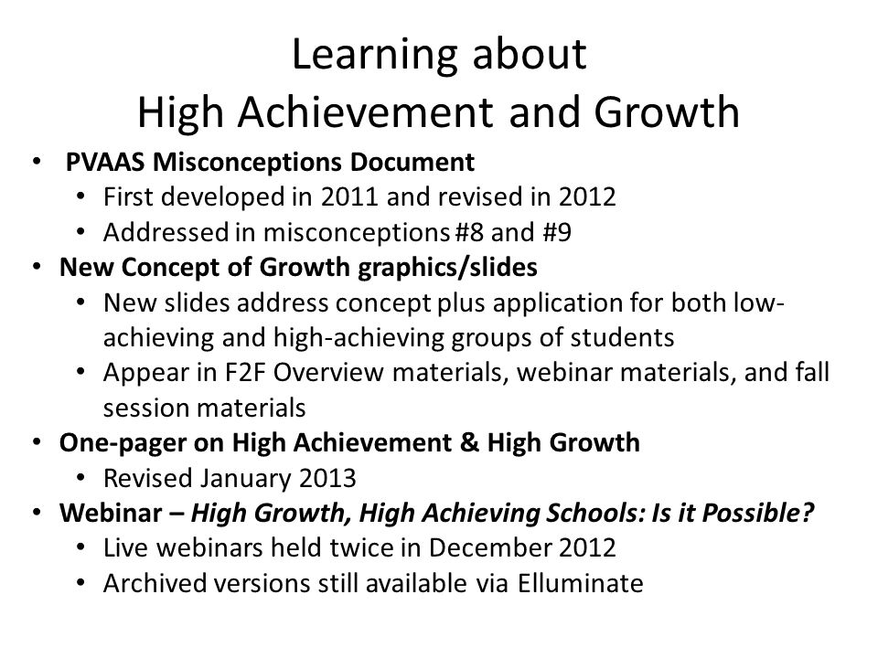 Learning about High Achievement and Growth
