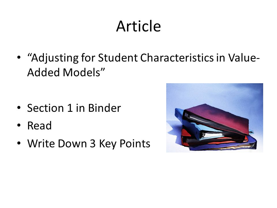 Article Adjusting for Student Characteristics in Value-Added Models