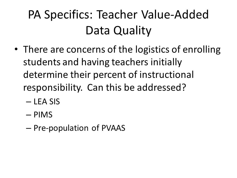PA Specifics: Teacher Value-Added Data Quality