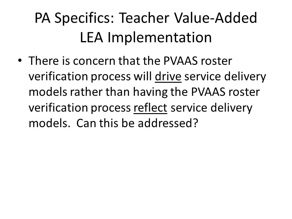 PA Specifics: Teacher Value-Added LEA Implementation