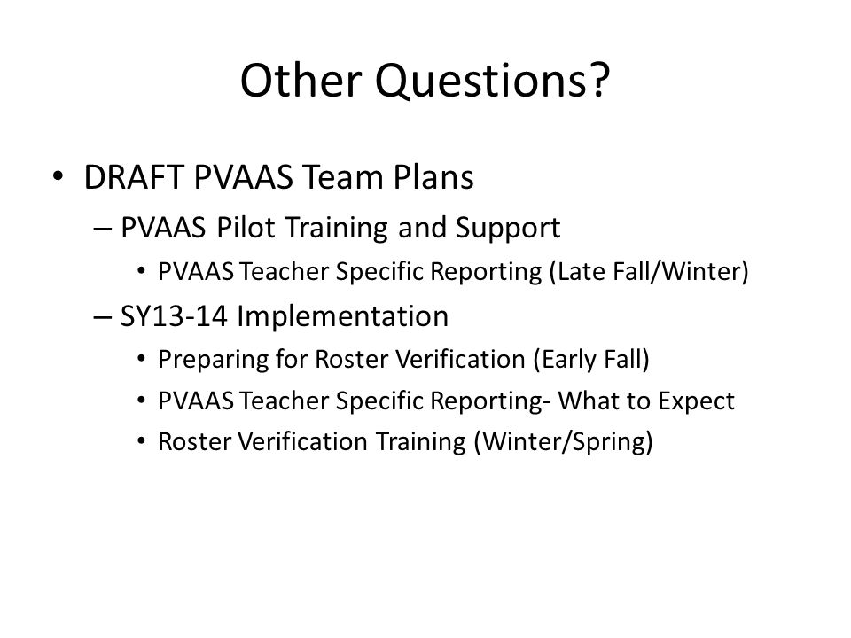 Other Questions DRAFT PVAAS Team Plans