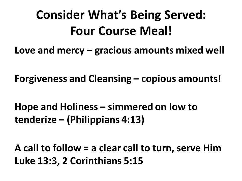 Consider What's Being Served: Four Course Meal!