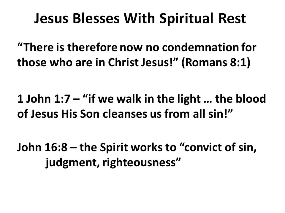 Jesus Blesses With Spiritual Rest