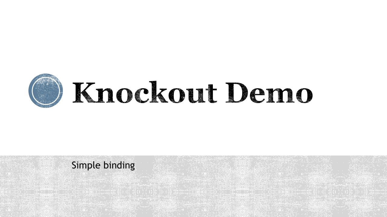 Knockout Demo Simple binding