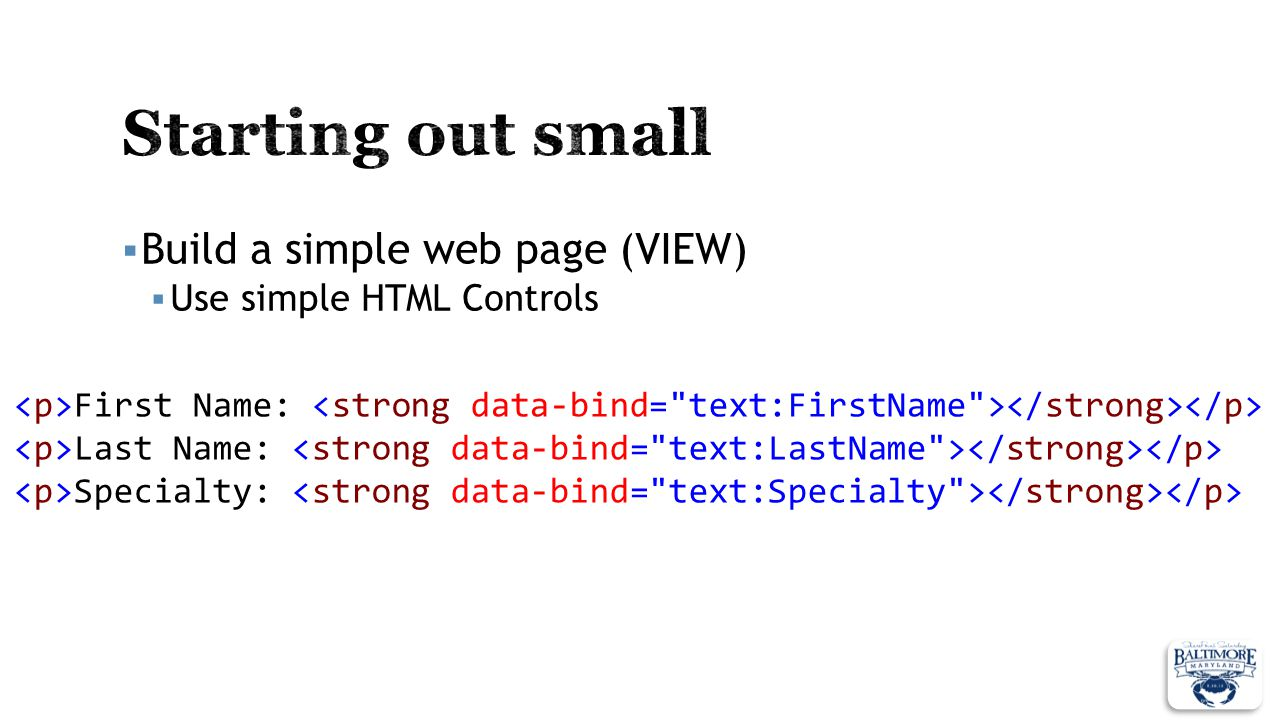 Starting out small Build a simple web page (VIEW)