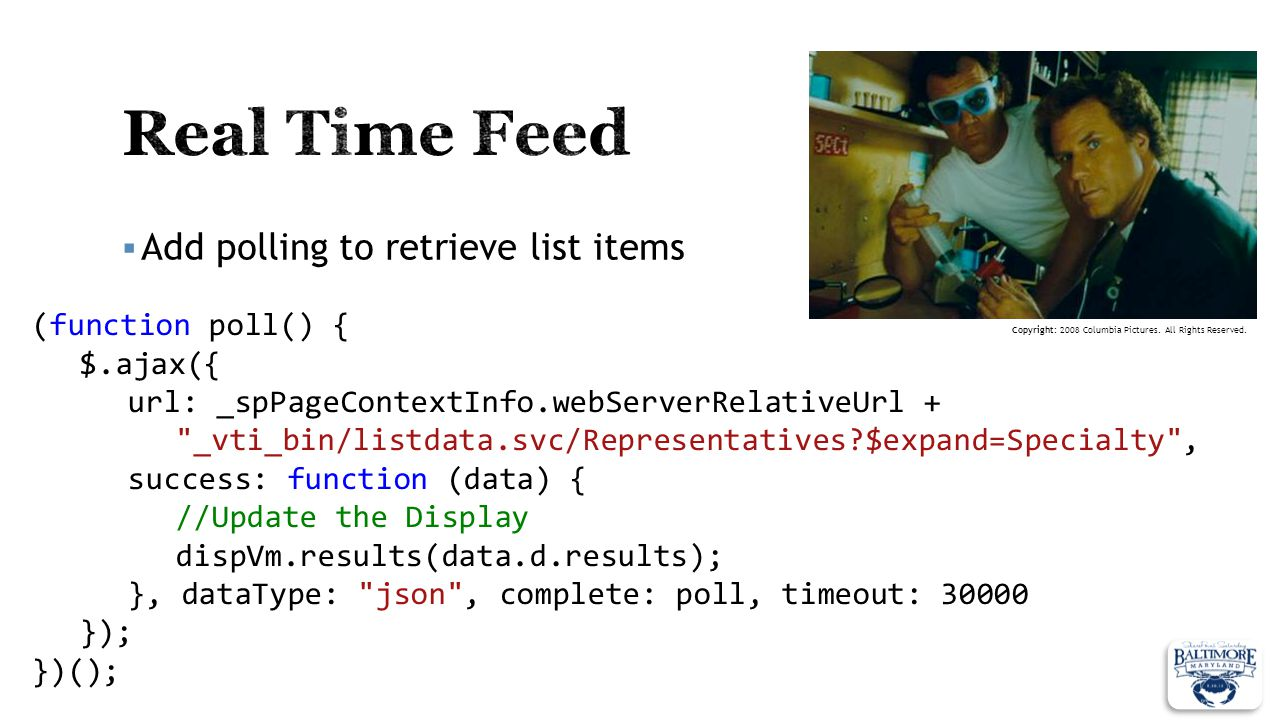 Real Time Feed Add polling to retrieve list items (function poll() {