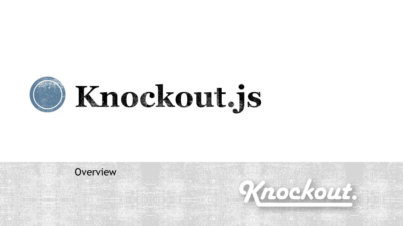 Knockout.js Overview