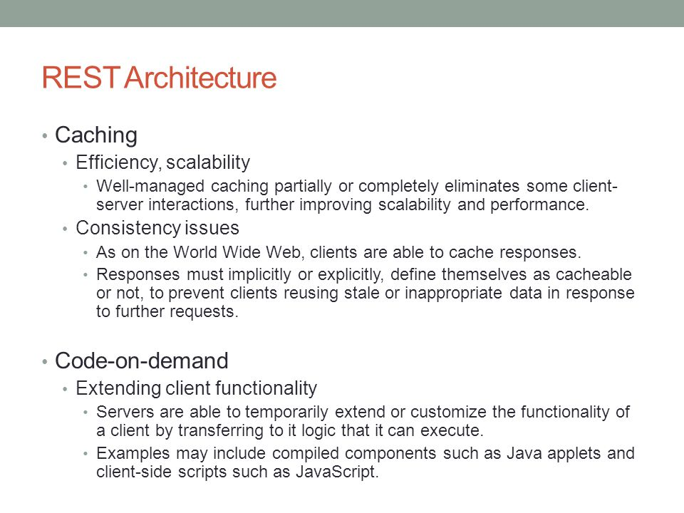 REST Architecture Caching Code-on-demand Efficiency, scalability