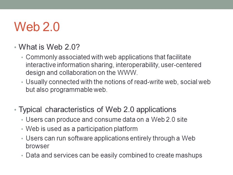 Web 2.0 What is Web 2.0