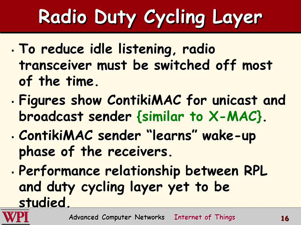 Radio Duty Cycling Layer