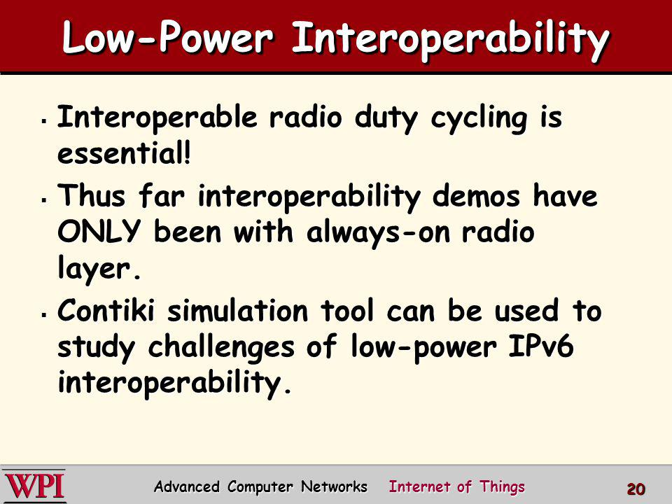 Low-Power Interoperability