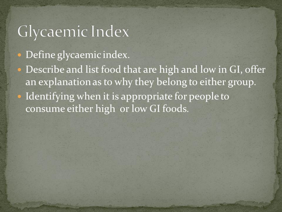 Glycaemic Index Define glycaemic index.