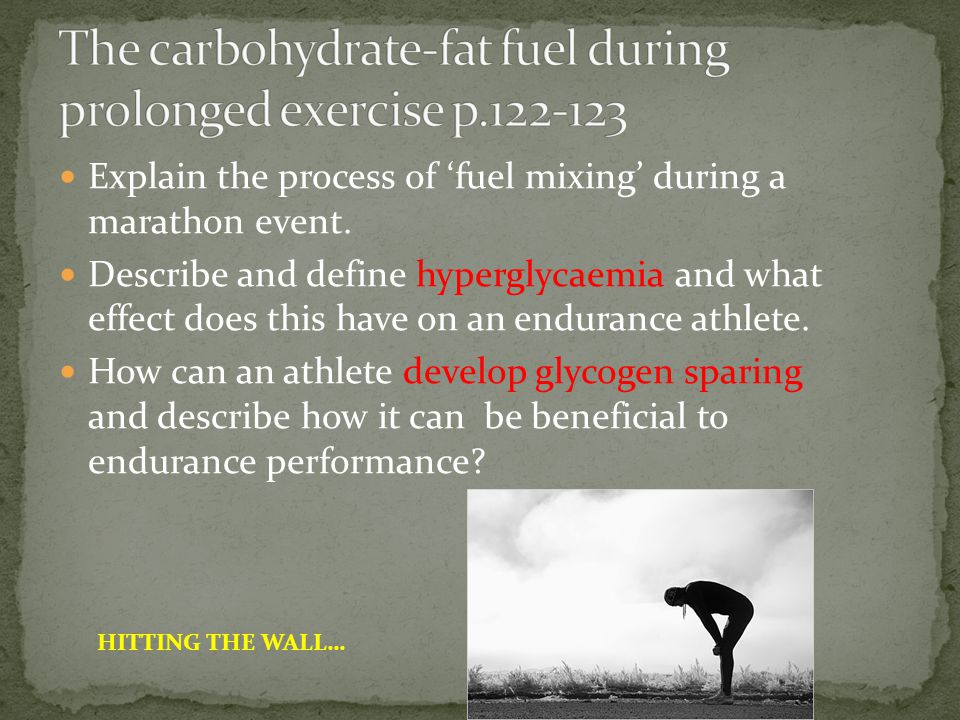 The carbohydrate-fat fuel during prolonged exercise p.122-123