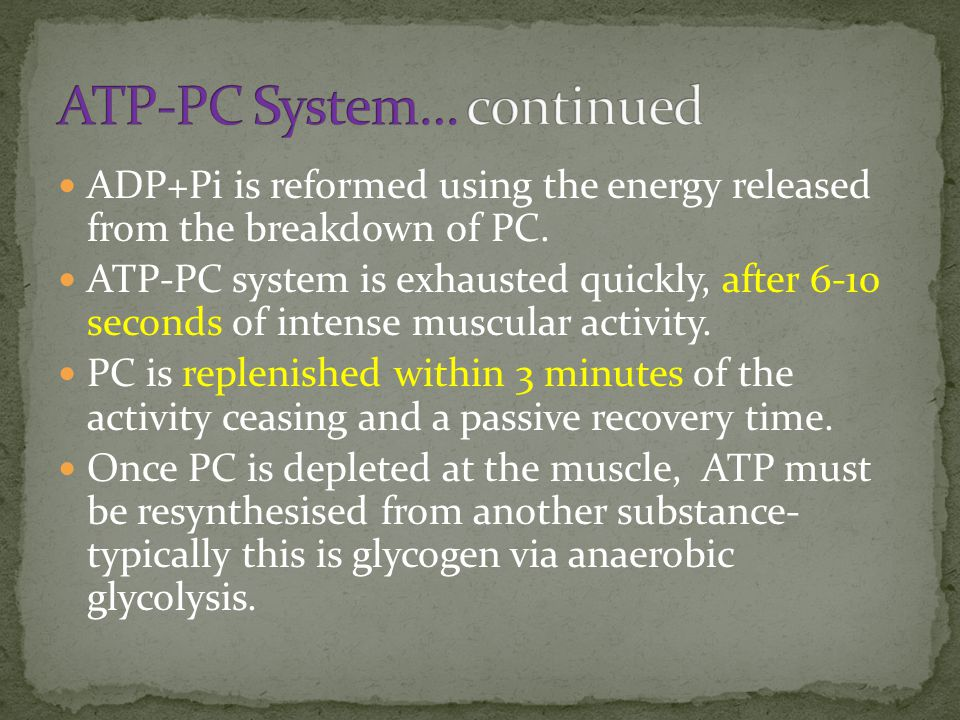 ATP-PC System… continued