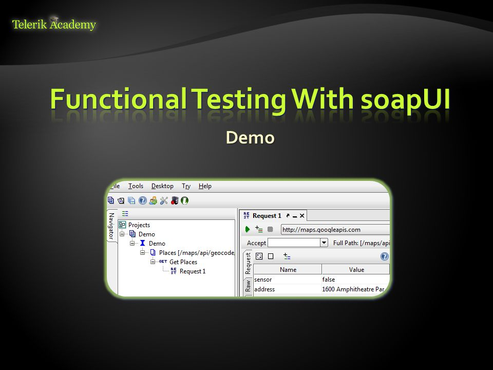Functional Testing With soapUI