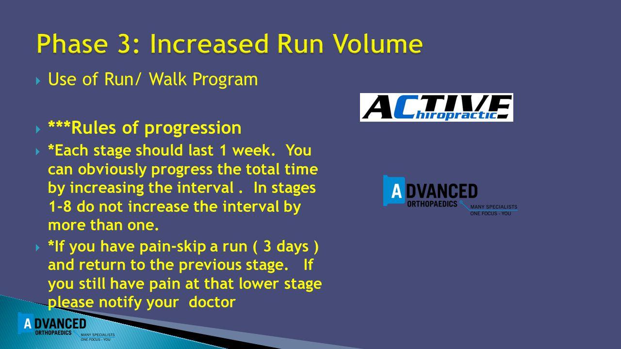 Phase 3: Increased Run Volume