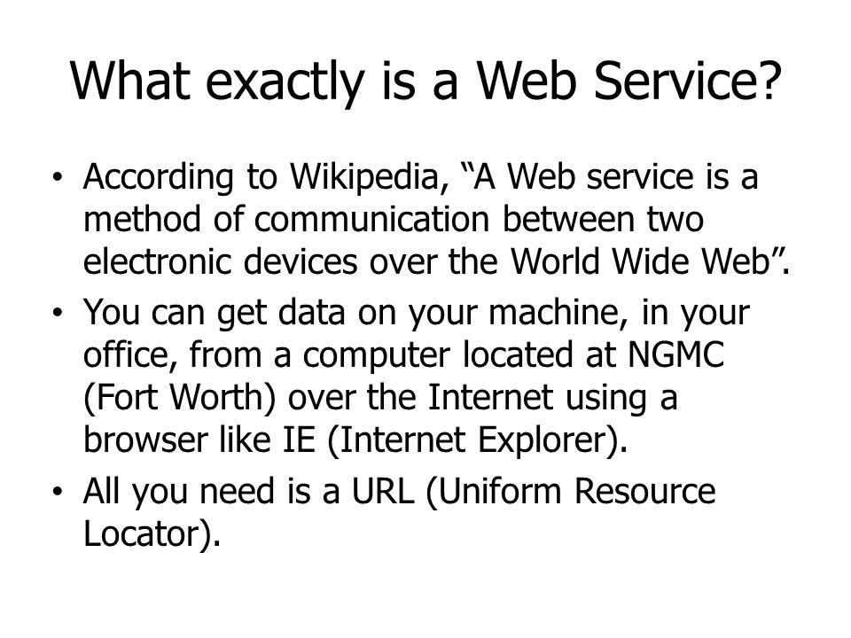 What exactly is a Web Service