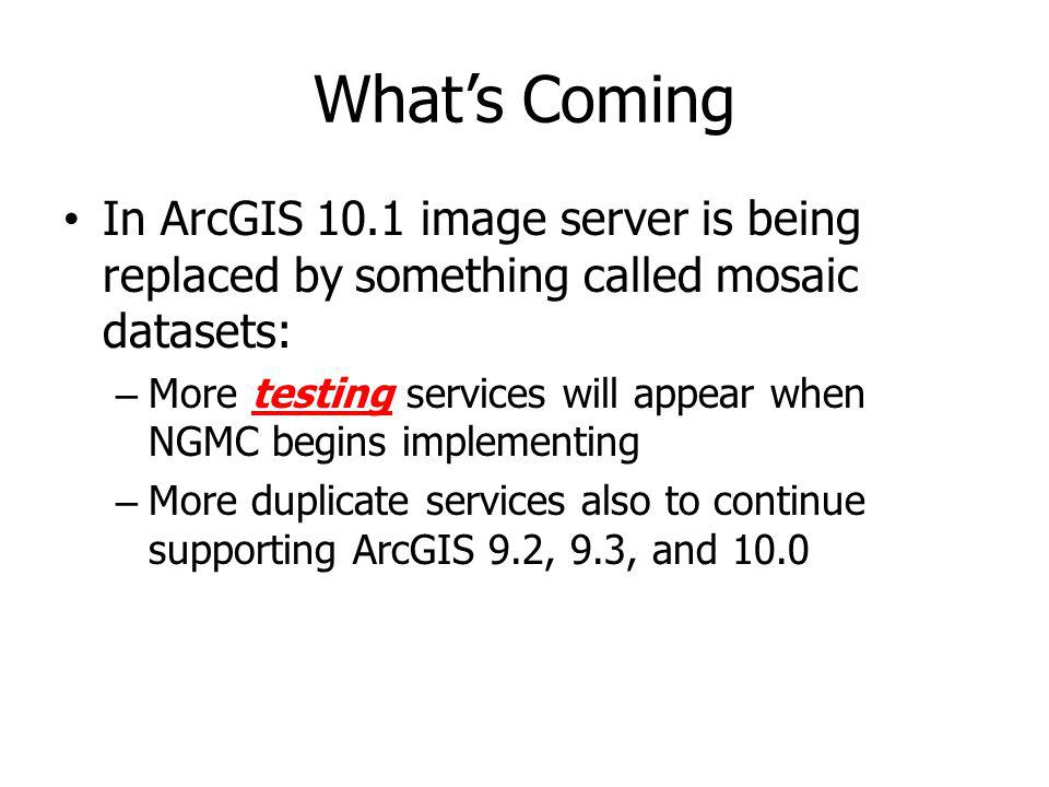 What's Coming In ArcGIS 10.1 image server is being replaced by something called mosaic datasets: