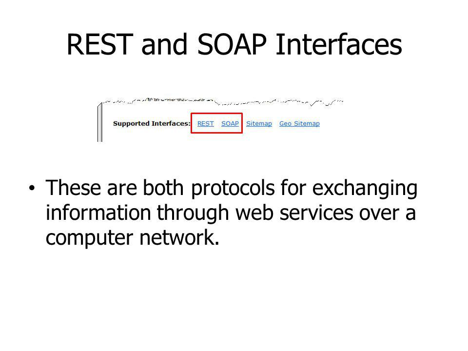 REST and SOAP Interfaces