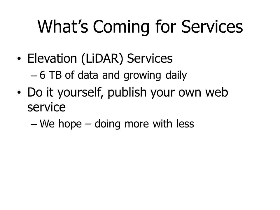 What's Coming for Services