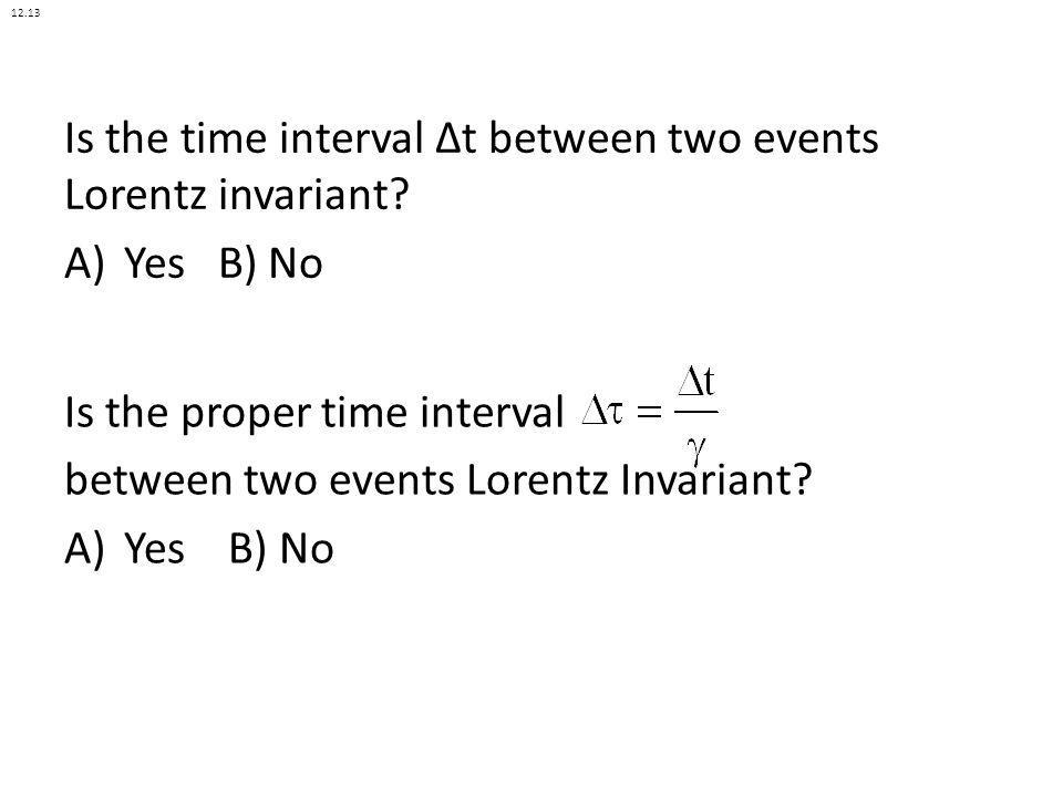 Is the time interval Δt between two events Lorentz invariant