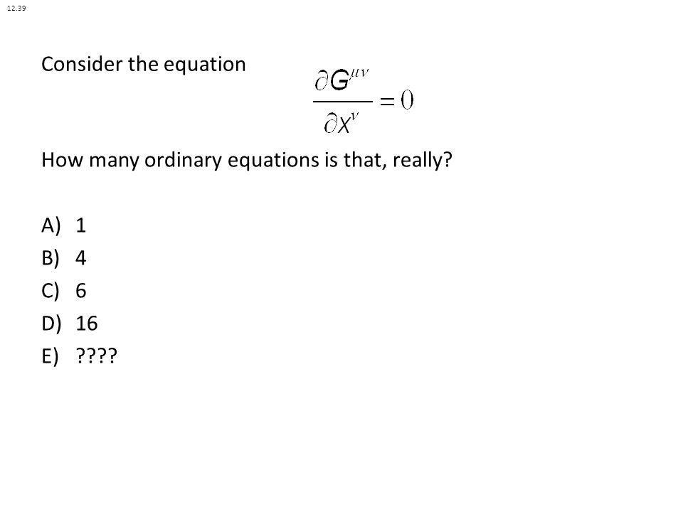 How many ordinary equations is that, really 1 4 6 16