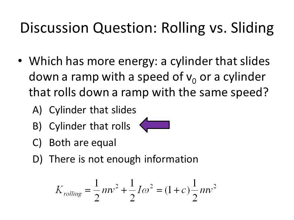 Discussion Question: Rolling vs. Sliding