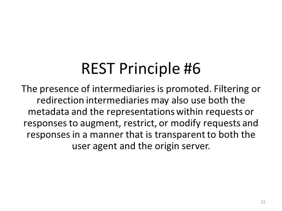 REST Principle #6