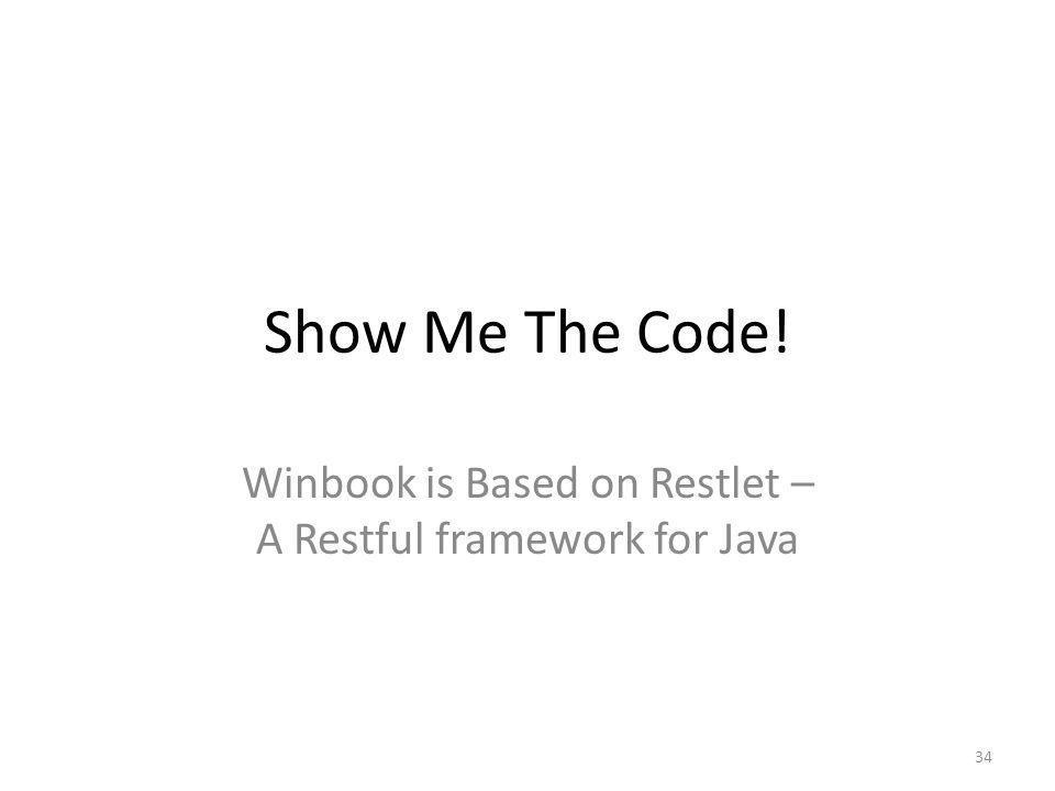 Winbook is Based on Restlet – A Restful framework for Java