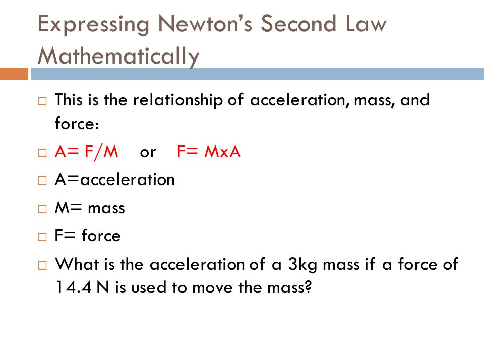 Expressing Newton's Second Law Mathematically