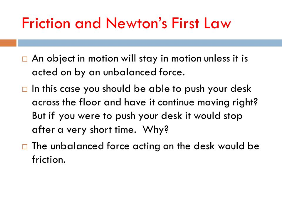 Friction and Newton's First Law