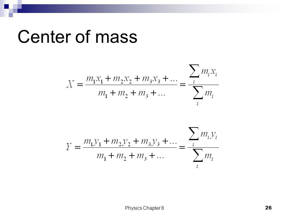 Center of mass Physics Chapter 8
