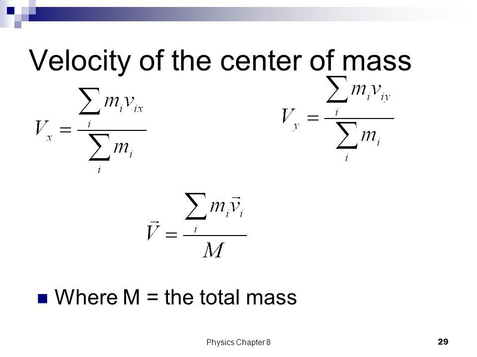 Velocity of the center of mass