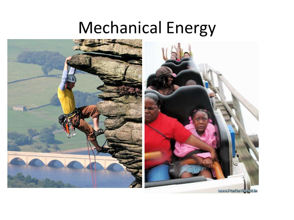 Mechanical Energy Kinetic Energy energy of motion KE = ½ m v2