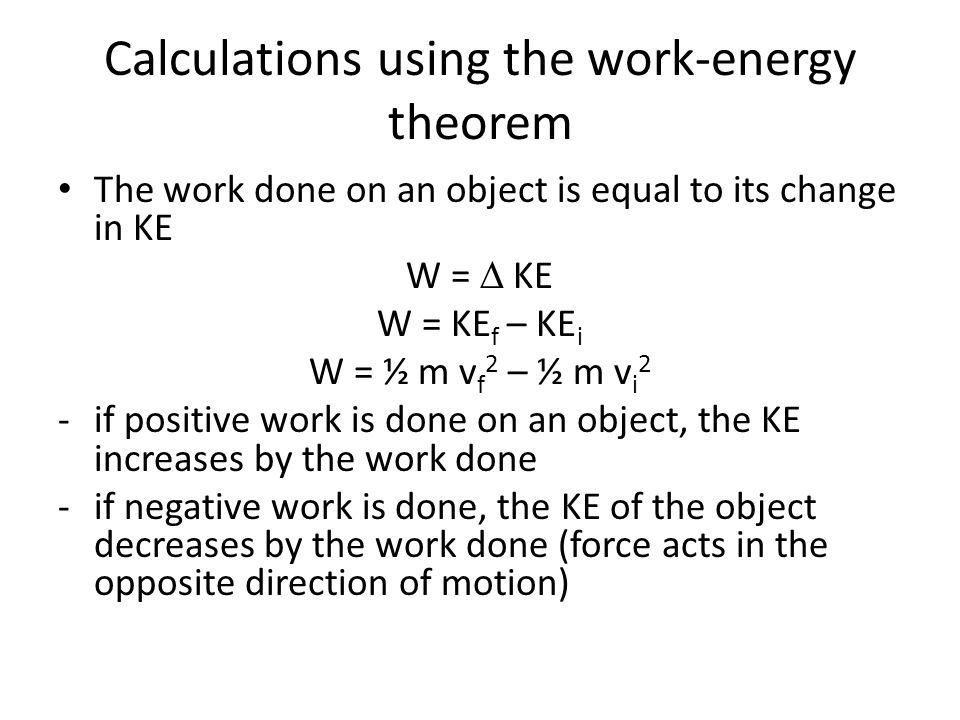 Calculations using the work-energy theorem