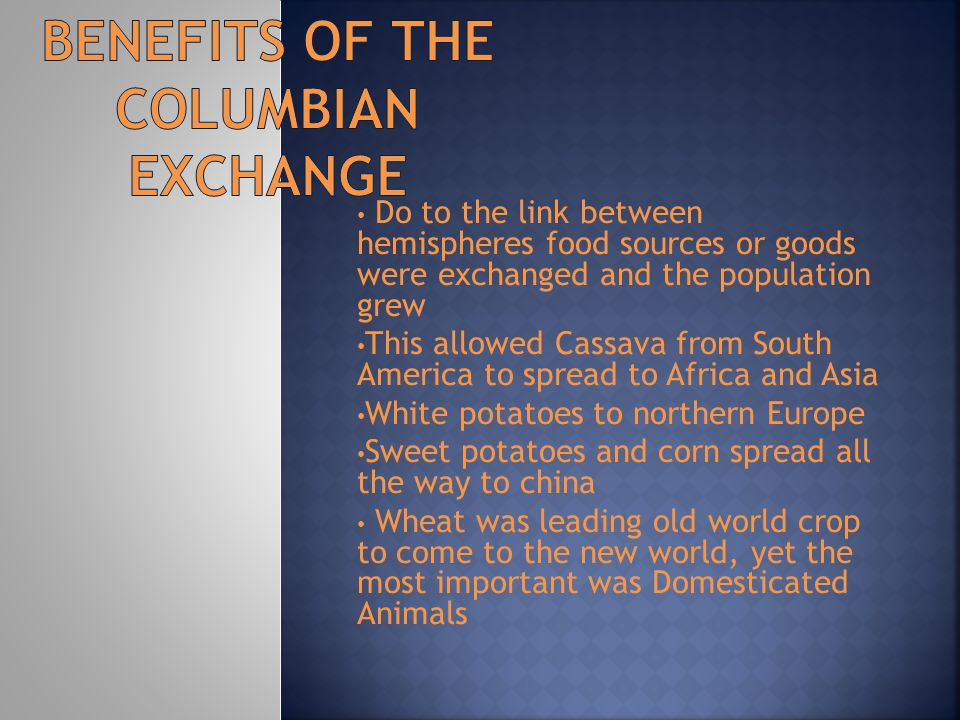 Benefits of the Columbian exchange