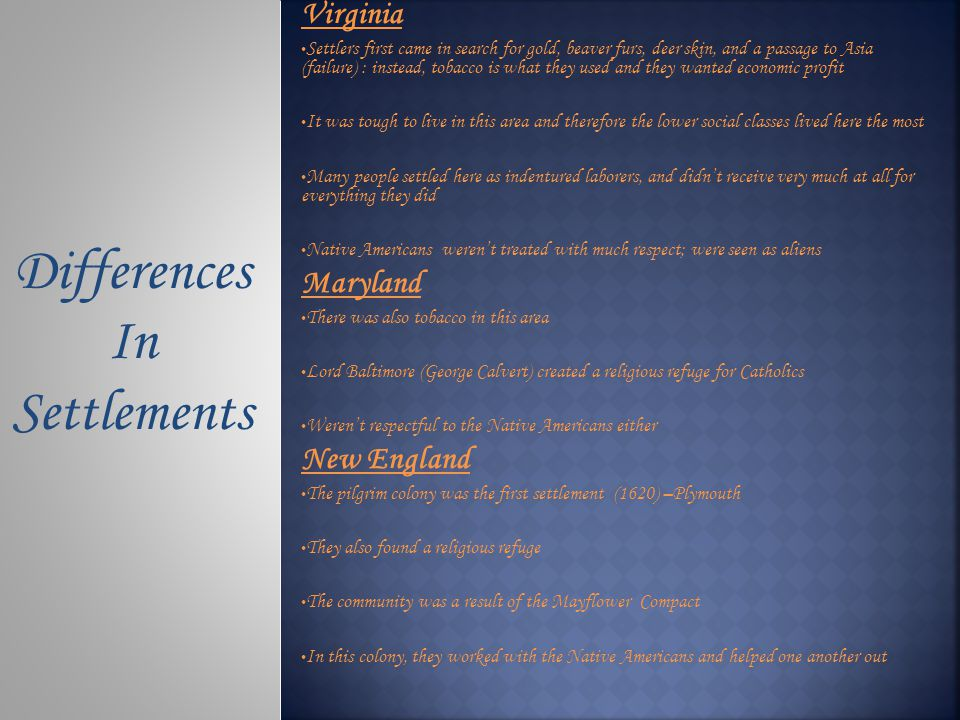 Differences In Settlements Virginia Maryland New England
