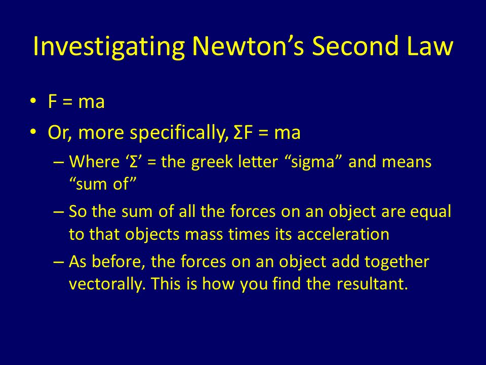 Investigating Newton's Second Law