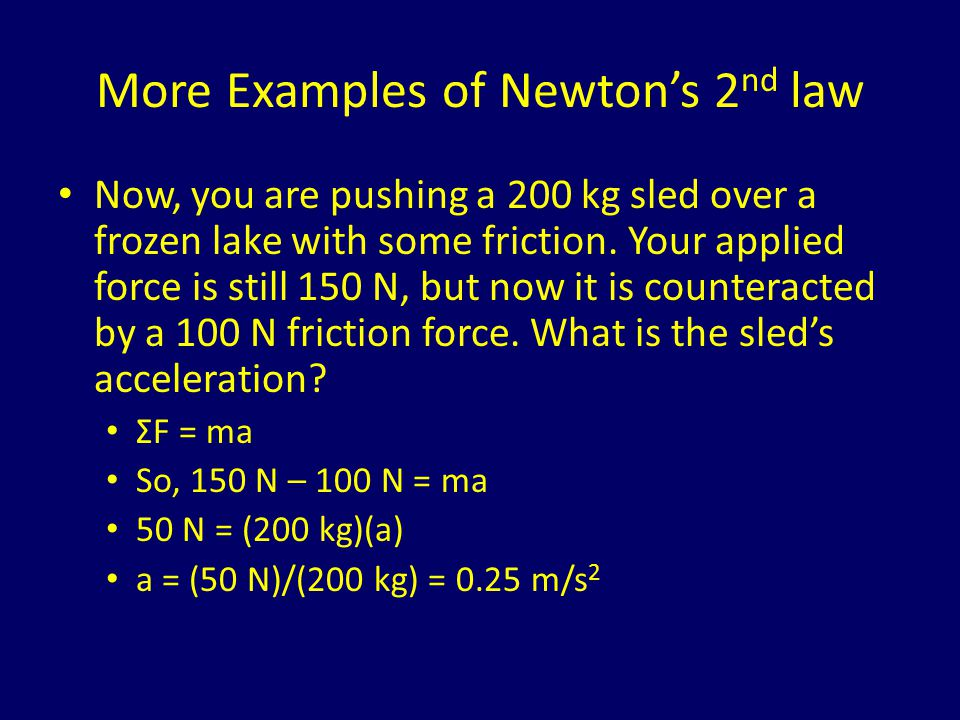 More Examples of Newton's 2nd law