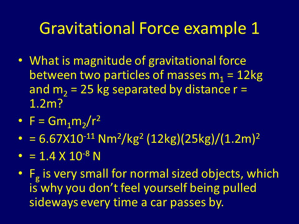 Gravitational Force example 1