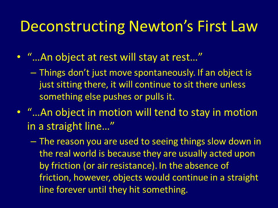 Deconstructing Newton's First Law