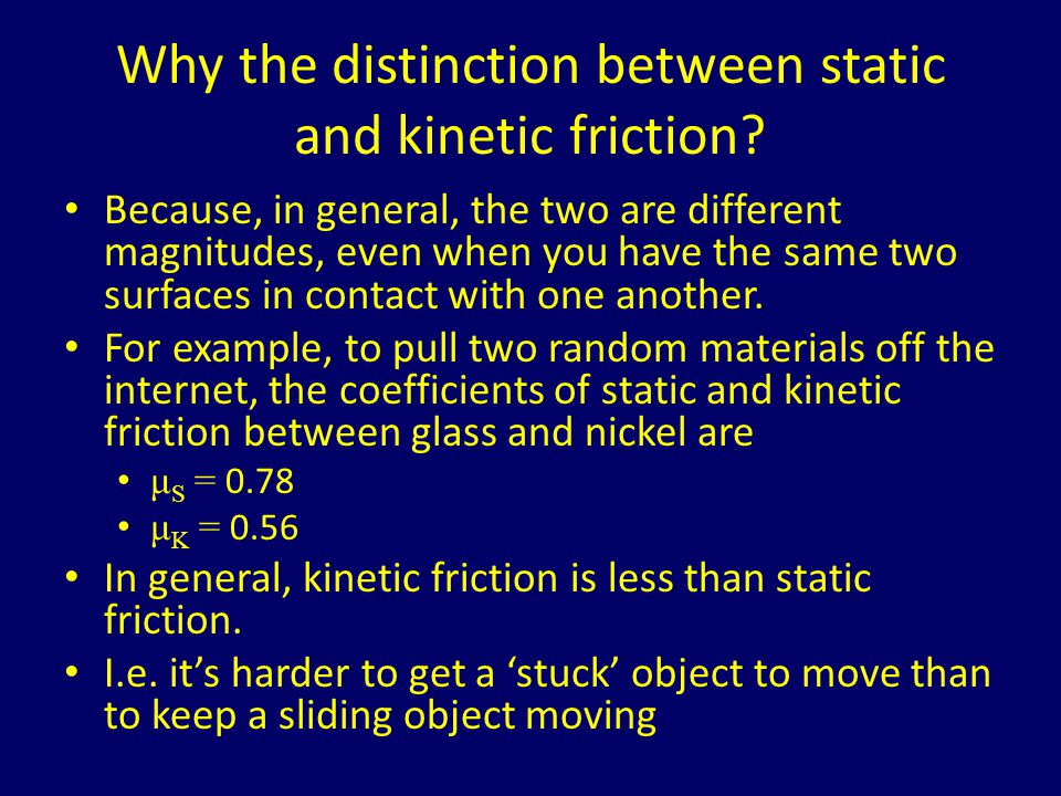 Why the distinction between static and kinetic friction