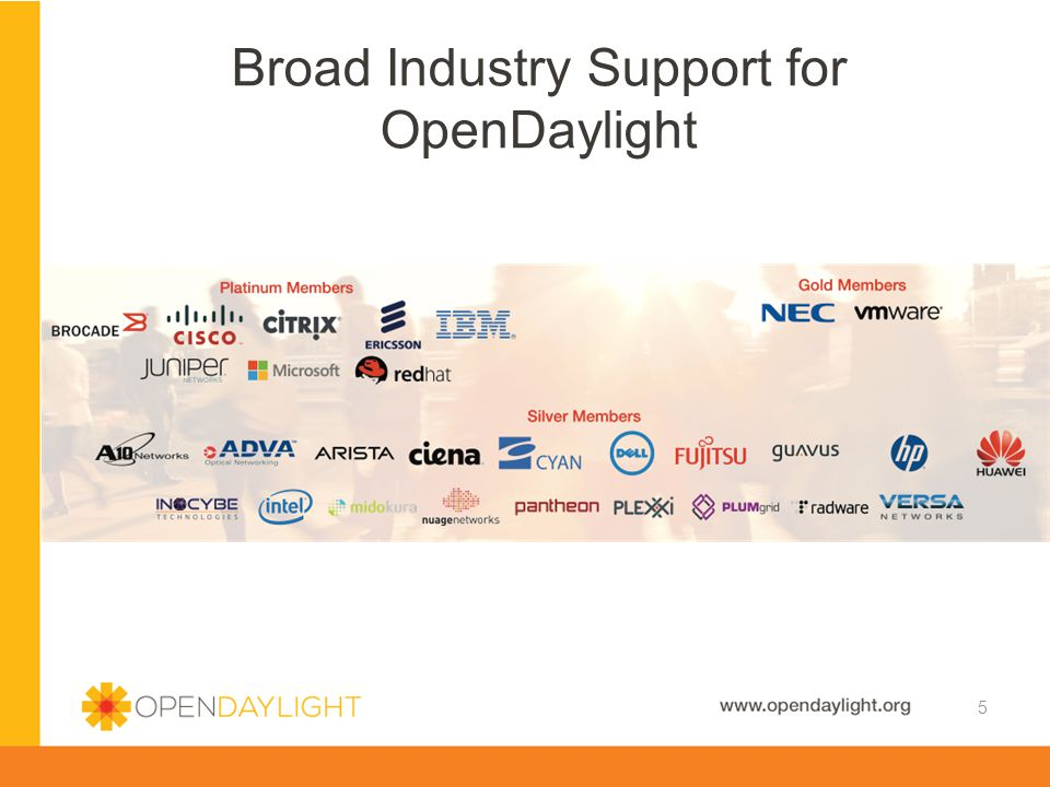 Broad Industry Support for OpenDaylight