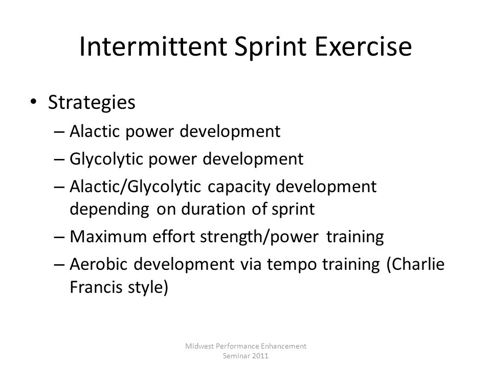 Intermittent Sprint Exercise