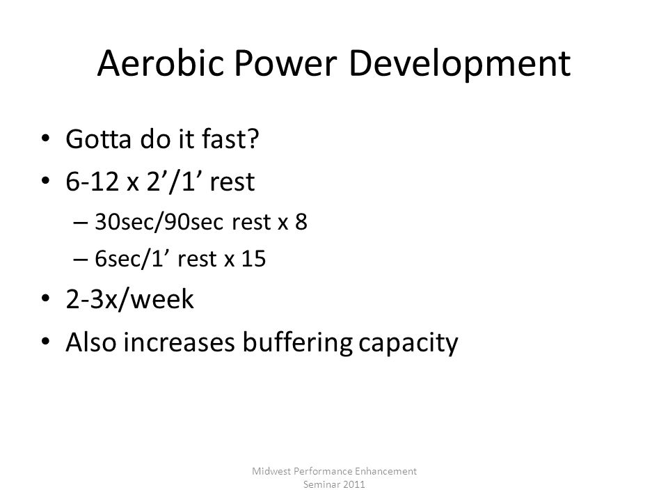 Aerobic Power Development