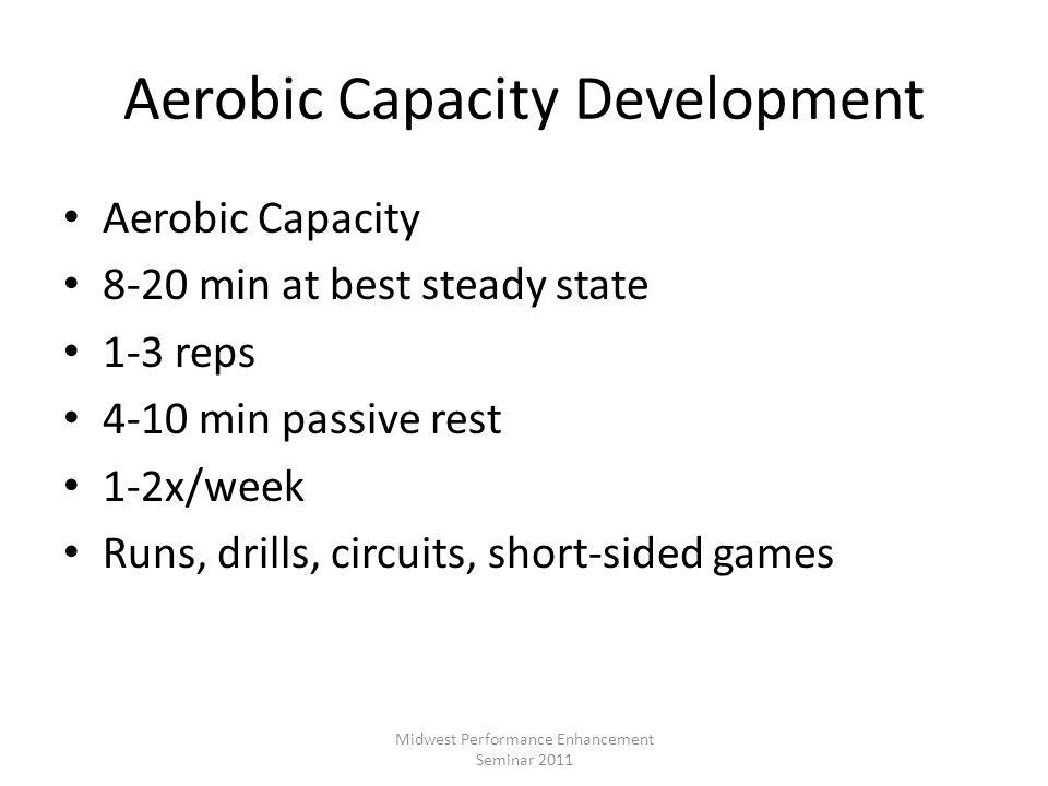 Aerobic Capacity Development