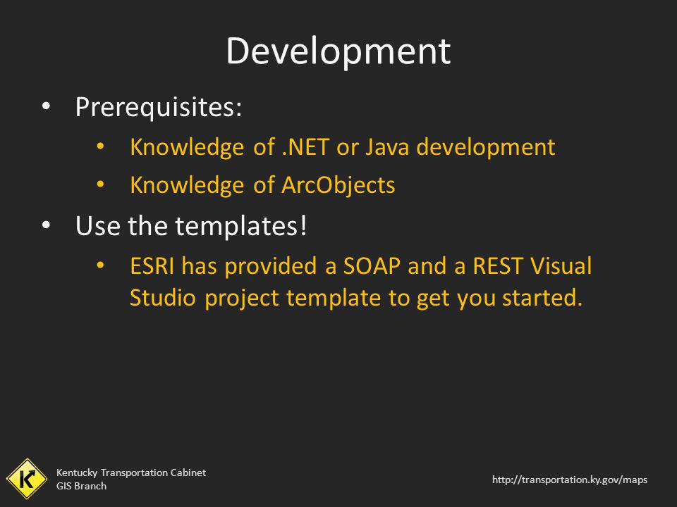 Development Prerequisites: Use the templates!