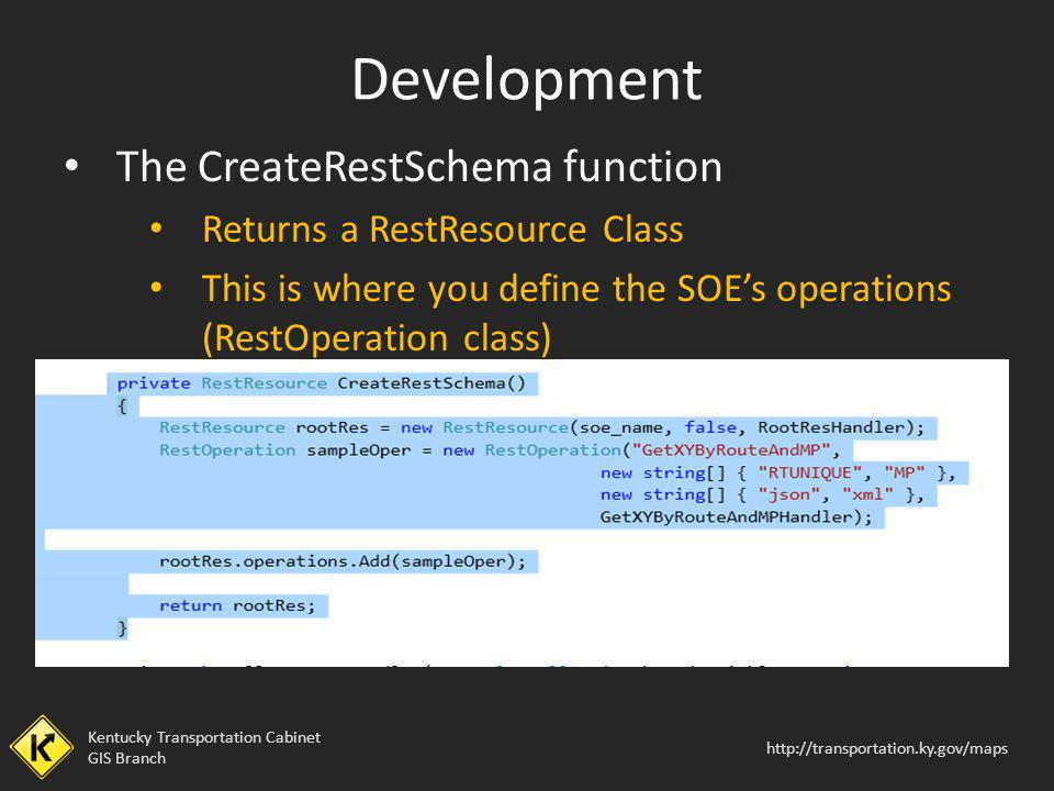 Development The CreateRestSchema function Returns a RestResource Class